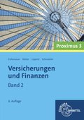 Versicherungen und Finanzen: Hausratversicherung, Wohngebäudeversicherung, Vorsorgemaßnahmen, Lebensversicherung, Unfallversicherung, Krankenversiche; Bd.2