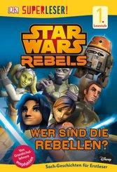 Star Wars™ Rebels - Wer sind die Rebellen?