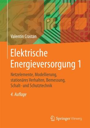 Elektrische Energieversorgung - Bd.1