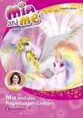 Mia and me - Mia und das Regenbogen-Einhorn