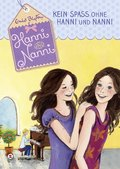 Kein Spaß ohne Hanni und Nanni