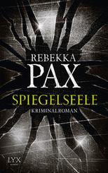 Spiegelseele - Cornelia Arents, Band 2 - Kriminalroman