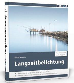 Langzeitbelichtung - Für bessere Fotos von Anfang an!