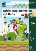 Spiele programmieren mit Unityfür Kids, m. DVD