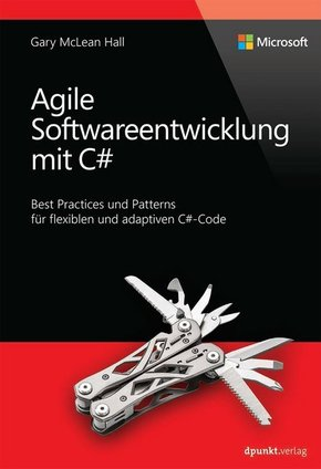 Agile Softwareentwicklung mit C#