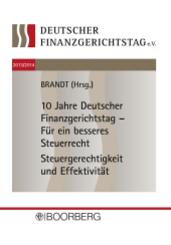 10 Jahre Deutscher Finanzgerichtstag - Für ein besseres Steuerrecht