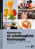 Küchenpraxis: 42 schultaugliche Kochrezepte, m. CD-ROM