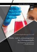 Risiko- und Krisenmanagement als Führungsaufgabe: Die Forschungsorganisationen in Niederösterreich