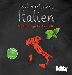 Holiday Reisebuch: Kulinarisches Italien