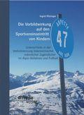 Die Vorbildwirkung auf den Sportsvereinseintritt von Kindern: Unterschiede in der Vorbildnennung österreichischer männli