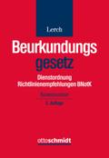 Beurkundungsgesetz (BeurkG) Dienstordnung Richtlinienempfehlungen BNotK, Kommentar