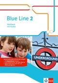 Blue Line. Ausgabe ab 2014: 6. Schuljahr, Workbook, m. Audio-CD; Bd.2