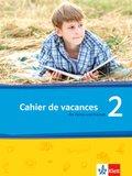 Découvertes - Série jaune / Série bleue: Cahier de vacances. Das Heft für Ferien und Freizeit; Bd.2