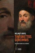Tintorettos Geheimnis