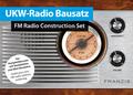 UKW-Radio Bausatz; FM Radio Construction Set