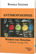 Anthroposophie - Weisheit vom Menschen
