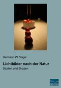 Lichtbilder nach der Natur