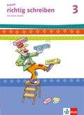 Einfach richtig schreiben mit Clown Charlie, Ausgabe Bayern: 3. Schuljahr, Arbeitsheft Vereinfachte Ausgangsschrift