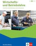 Wirtschafts- und Betriebslehre, Ausgabe 2015: Schülerbuch mit Online-Angebot