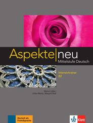 Aspekte neu - Mittelstufe Deutsch: Intensivtrainer B2