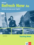Network Refresh Now A2: Teaching Notes