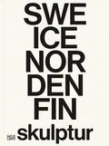 SWE, ICE, NOR, DEN, FIN: Skulptur
