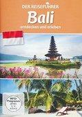 Der Reiseführer: Bali entdecken und erleben, 1 DVD