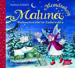 Maluna Mondschein - Weihnachtswirbel im Zauberwald, Audio-CD