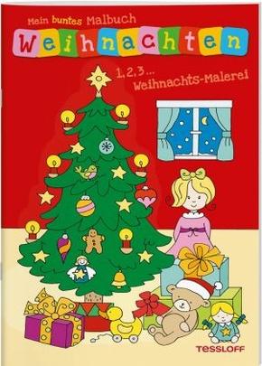 Mein buntes Malbuch Weihnachten. 1, 2, 3 - Weihnachts-Malerei