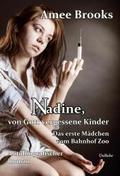 Nadine, von Gott vergessene Kinder