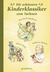 Die schönsten Kinderklassiker zum Vorlesen - Das Dschungelbuch / Oliver Twist / Gullivers Reisen