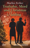 Null-Null-Siebzig - Truthahn, Mord und Christmas Pudding
