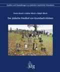 Der jüdische Friedhof von Krumbach-Hürben, m. 1 Karte