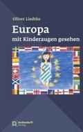 Europa mit Kinderaugen gesehen