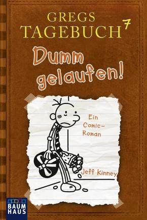 Gregs Tagebuch - Dumm gelaufen!