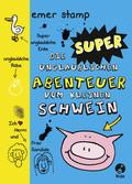Die super unglaublichen Abenteuer vom kleinen Schwein - Bd.2