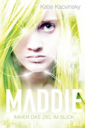 Maddie - Immer das Ziel im Blick