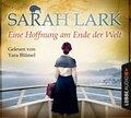 Eine Hoffnung am Ende der Welt, 6 Audio-CDs