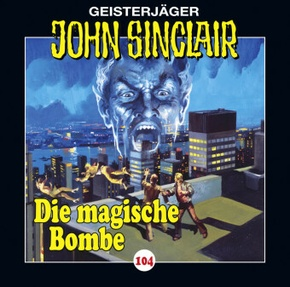 John Sinclair - Die magische Bombe, Audio-CD