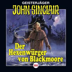 John Sinclair - Der Hexenwürger von Blackmoore, 1 Audio-CD - Tl.1