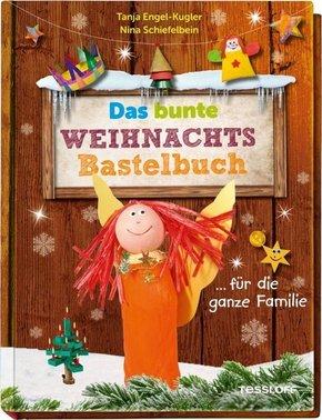 Das bunte Weihnachts-Bastelbuch ... für die ganze Familie