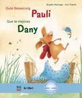 Gute Besserung Pauli, Deutsch-Spanisch - Que te mejores Dany