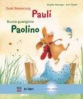 Gute Besserung Pauli, Deutsch-Italienisch - Buona guarigione Paolino