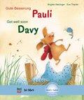 Gute Besserung Pauli, Deutsch-Englisch - Get well soon Davy