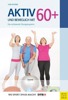 Aktiv und beweglich mit 60+