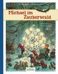 Michael im Zauberwald
