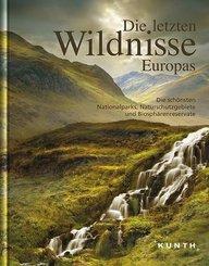 KUNTH Bildband Die letzten Wildnisse Europas