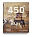450 Jahre Spanische Hofreitschule / 450 Years Spanish Riding School