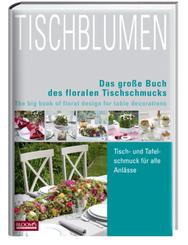 Tischblumen / Tableflowers