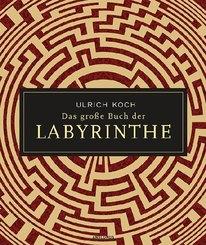 Das große Buch der Labyrinthe